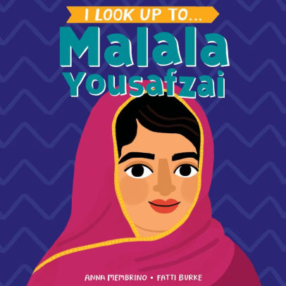 Photo of the book: I Look Up To ... Malala Yousafzai